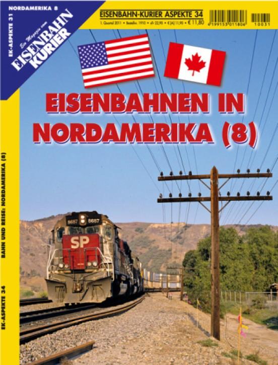 Eisenbahnkurier-Aspekte 34: Eisenbahnen in Nordamerika 8