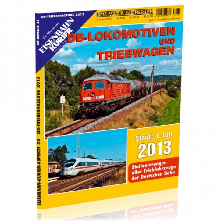 Eisenbahn Kurier Aspekte 35: DB-Lokomotiven und Triebwagen Stand 1. Juli 2013