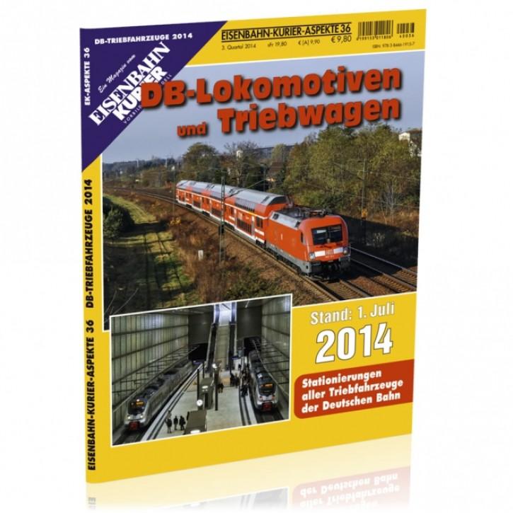 EK-Aspekte 36: DB-Lokomotiven und Triebwagen Stand 1. Juli 2014