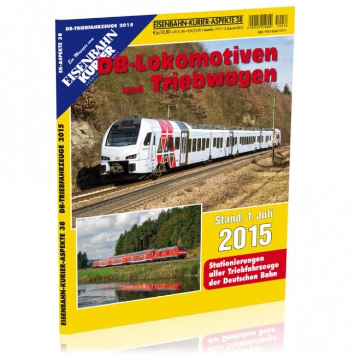 Eisenbahn Kurier Aspekte 38: DB-Lokomotiven und Triebwagen Stand 1. Juli 2015