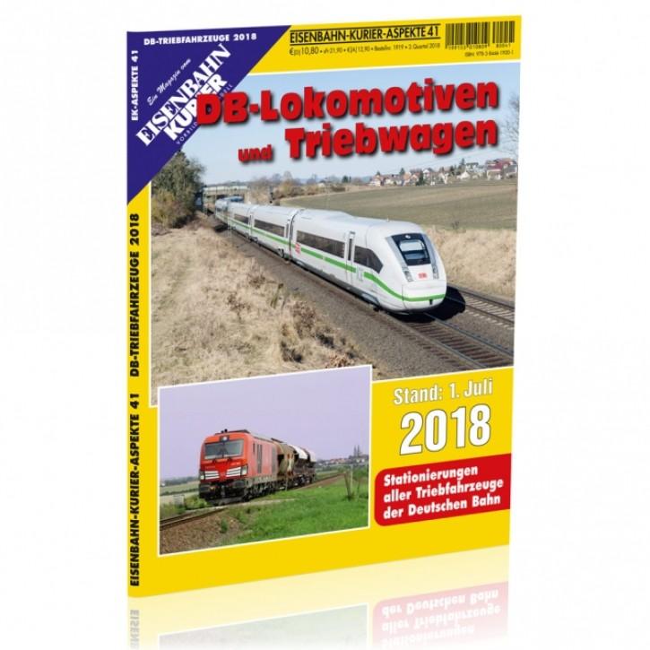 Eisenbahn Kurier Aspekte 41: DB-Lokomotiven und Triebwagen Stand 1. Juli 2018