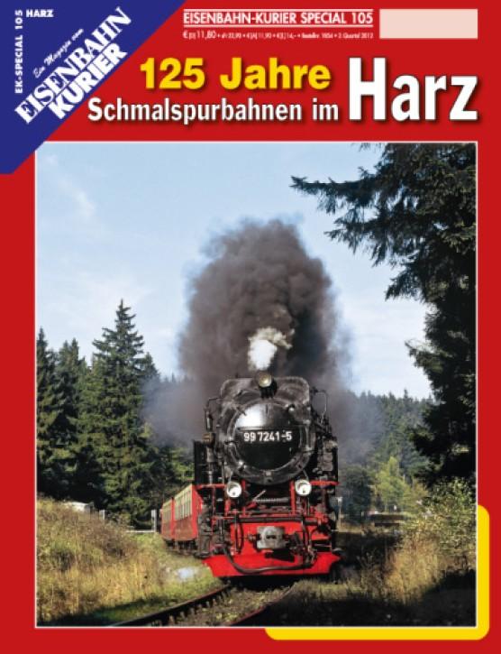 Eisenbahnkurier-Special 105: 125 Jahre Schmalspurbahnen im Harz