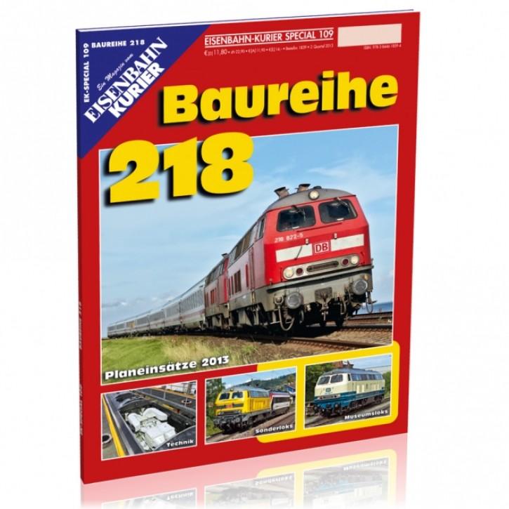 Eisenbahnkurier-Special 109: Baureihe 218
