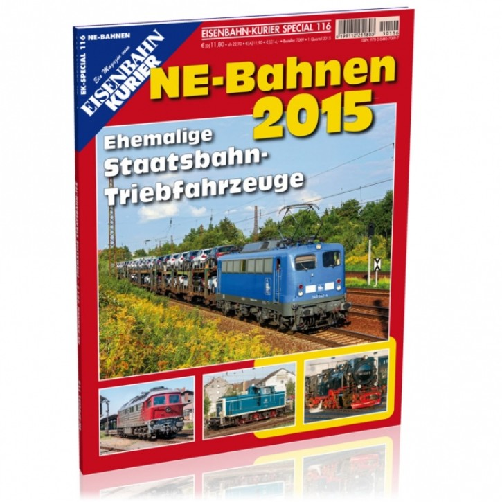 EK-Special 116: NE-Bahnen 2015. Ehemalige Staatsbahntriebfahrzeuge