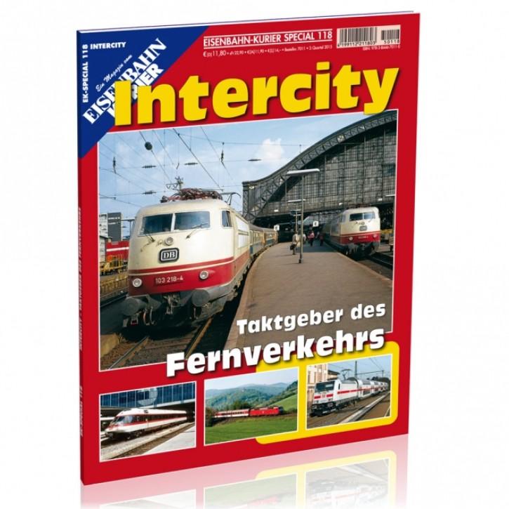 Eisenbahn-Kurier Special 118: Intercity. Taktgeber des Fernverkehrs