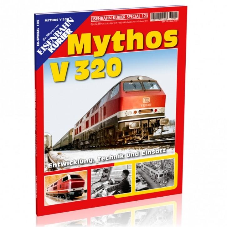 Eisenbahnkurier-Special 125: Mythos V 320. Entwicklung, Technik und Einsatz