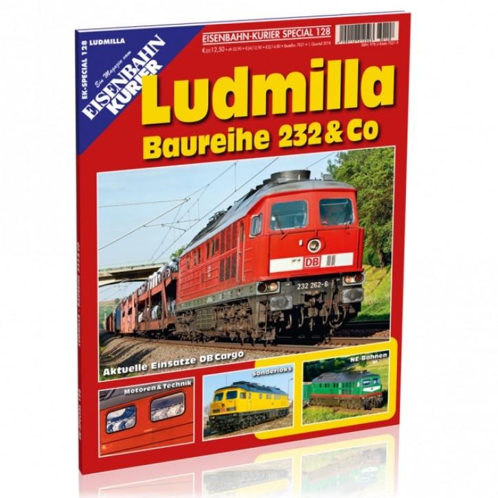 Eisenbahn Kurier Special 128: Ludmilla. Baureihe 232 & Co.