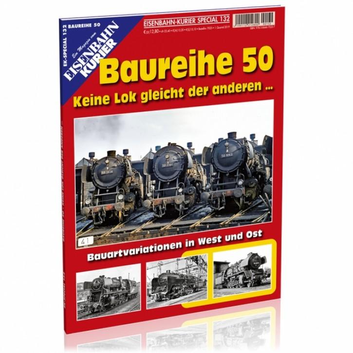 Eisenbahn Kurier Special 132: Baureihe 50. Bauartvariationen in West und Ost