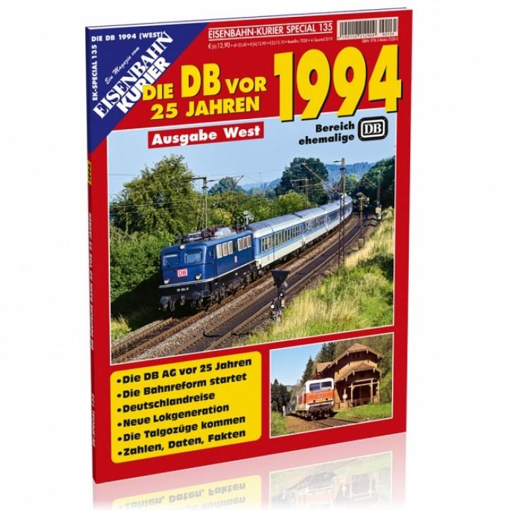 Eisenbahn-Kurier Special 135: Die Deutsche Bahn AG vor 25 Jahren - 1994 Ausgabe West