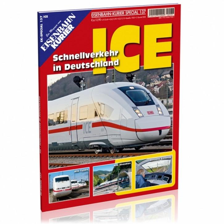 Eisenbahn-Kurier Special 137: ICE. Schnellverkehr in Deutschland