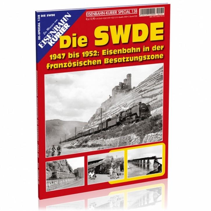 Eisenbahn-Kurier Special 138: Die SWDE 1947 bis 1952. Eisenbahn in der französischen Besatzungszone