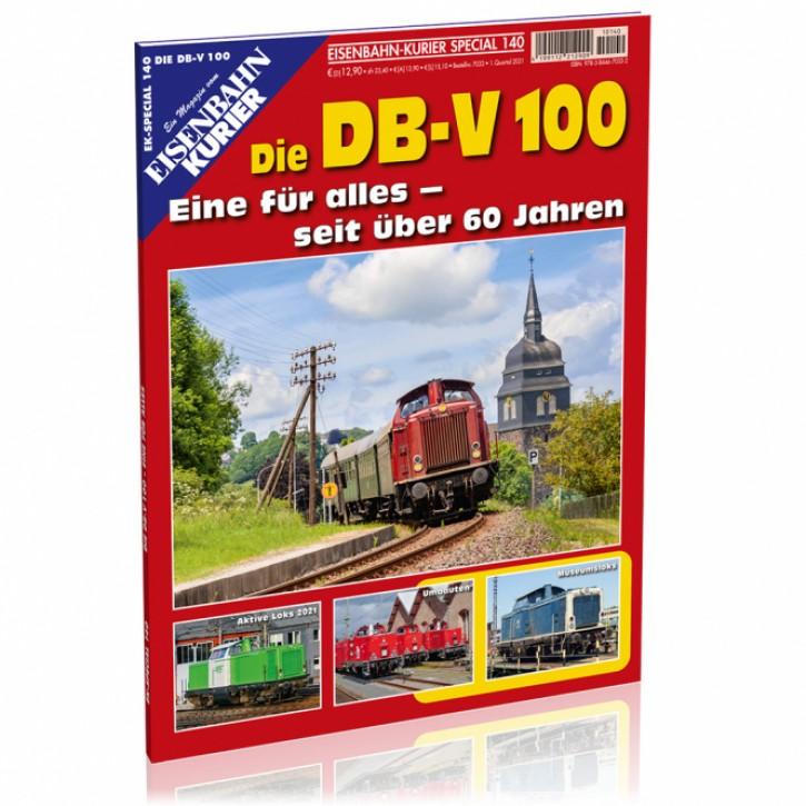 Eisenbahn-Kurier Special 140: Die DB-V 100. Eine für alles - seit über 60 Jahren
