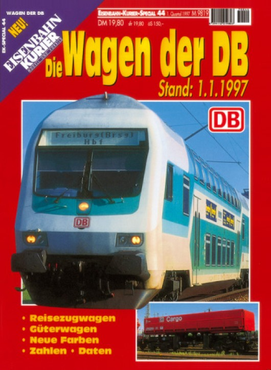 Eisenbahnkurier-Special 44: Die Wagen der DB. Stand: 1.1.1997