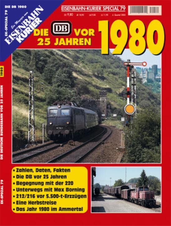Eisenbahnkurier-Special 79: Die DB vor 25 Jahren. 1980