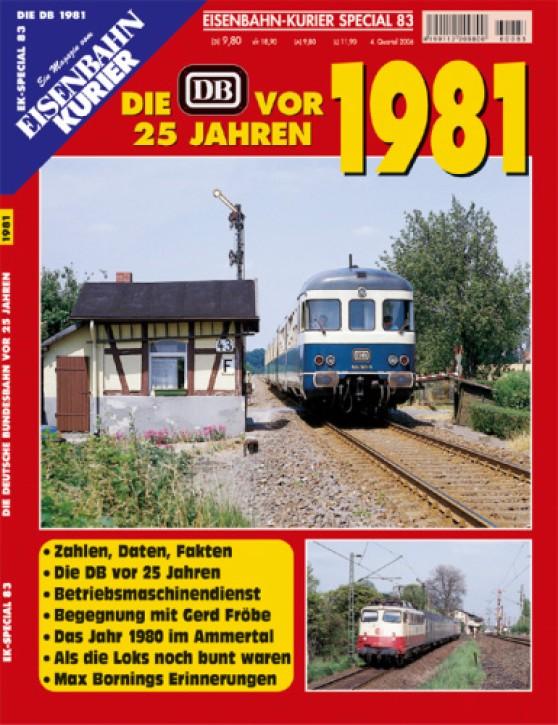 Eisenbahnkurier-Special 83: Die DB vor 25 Jahren. 1981