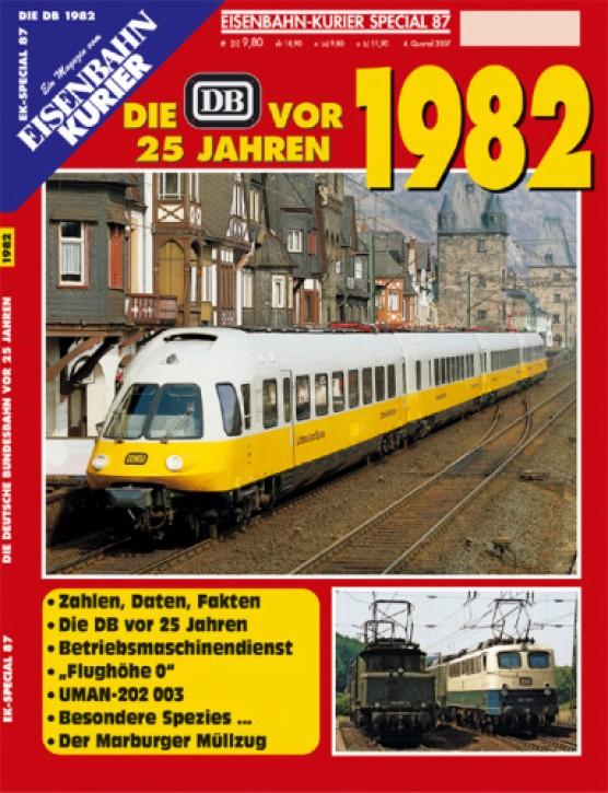 Eisenbahnkurier-Special 87: Die DB vor 25 Jahren. 1982