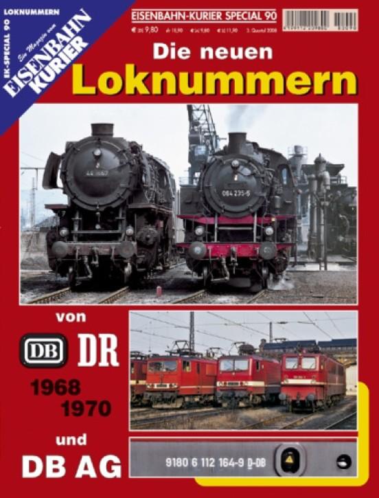 Eisenbahnkurier-Special 90: Die neuen Loknummern von DB, DR und DB AG