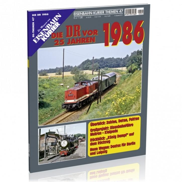 Eisenbahnkurier-Themen 44: Die DR vor 25 Jahren. 1984