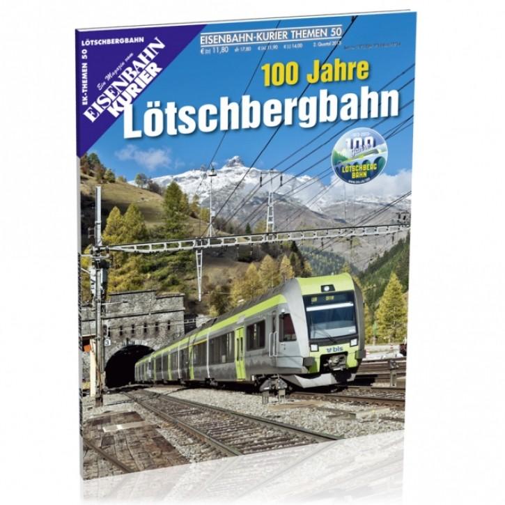 Eisenbahn-Kurier Themen 50: 100 Jahre Lötschbergbahn