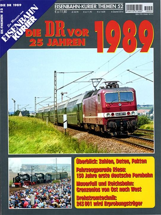 EK-Themen 52: Die DR vor 25 Jahren - 1989