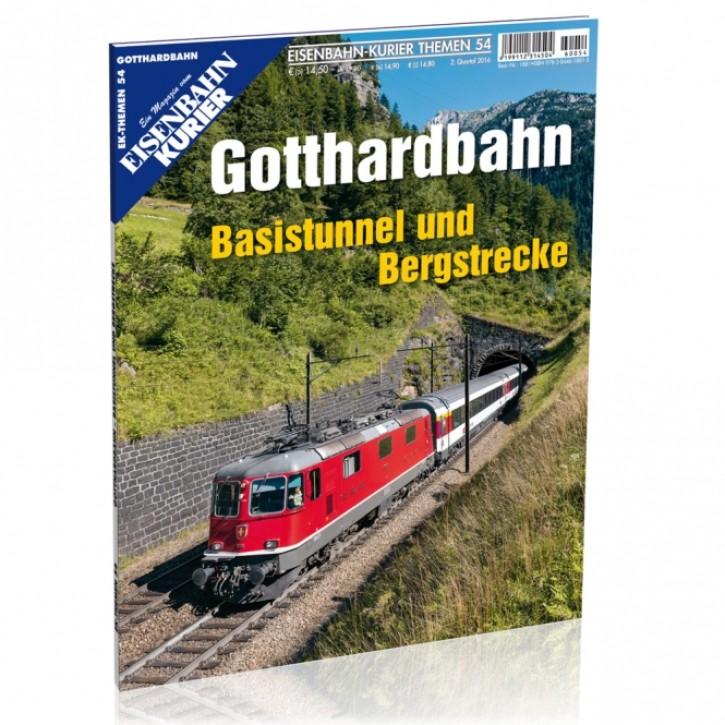 Eisenbahn-Kurier Themen 54: Gotthardbahn. Basistunnel und Bergstrecke