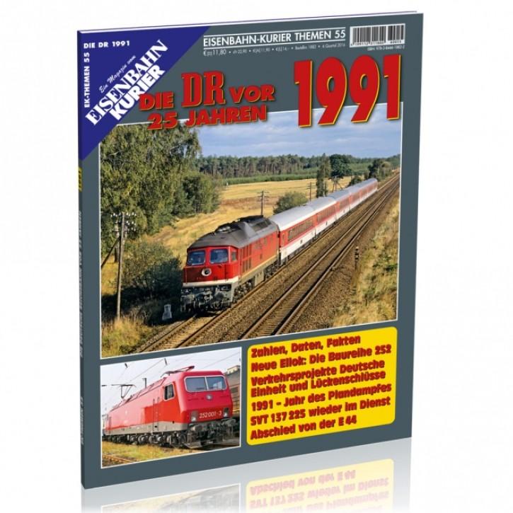 Eisenbahn-Kurier Themen 55: Die DR vor 25 Jahren - 1991