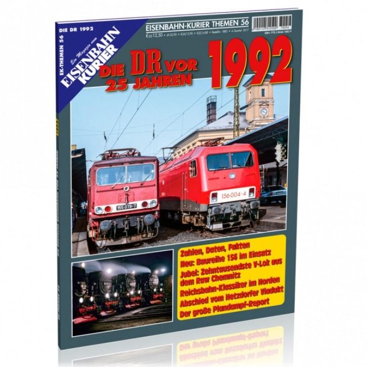 Eisenbahn-Kurier Themen 56: Die DR vor 25 Jahren - 1992