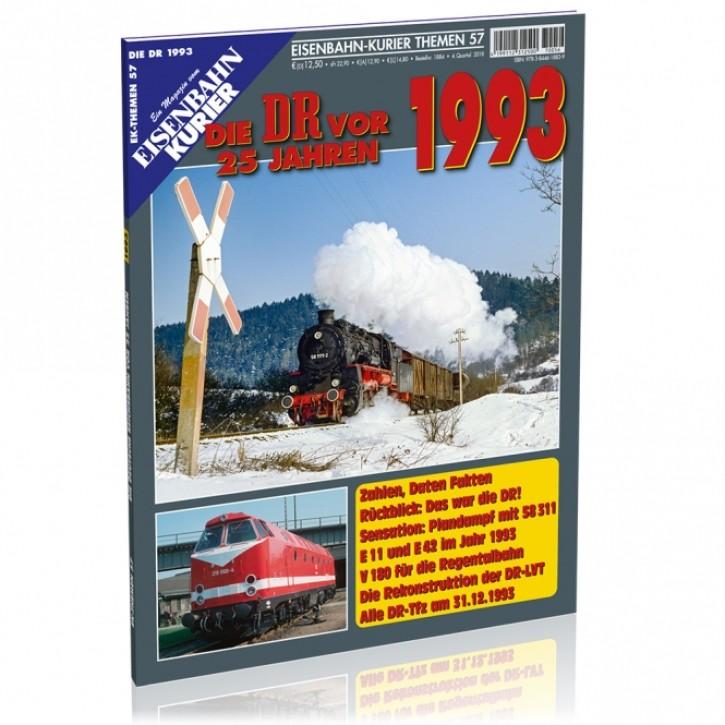 Eisenbahn-Kurier Themen 57: Die DR vor 25 Jahren - 1993