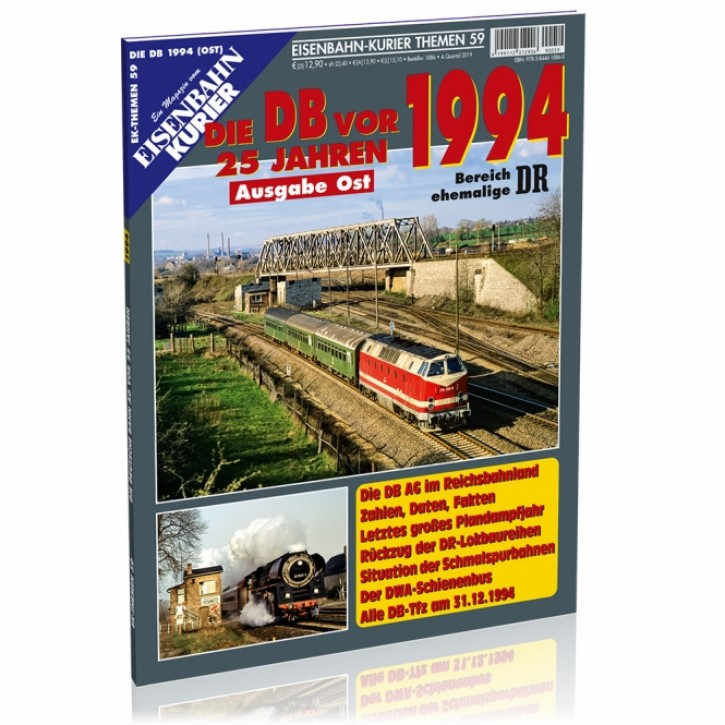 Eisenbahn-Kurier Themen 59: Die Deutsche Bahn AG vor 25 Jahren - 1994 Ausgabe Ost
