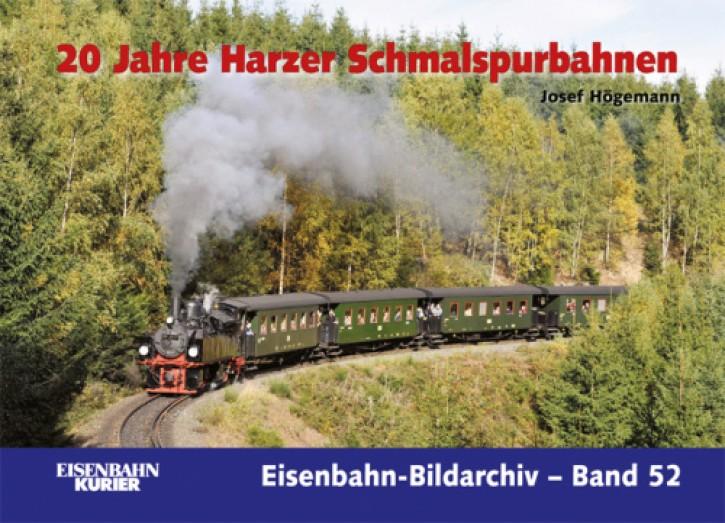 Eisenbahn-Bildarchiv 52. 20 Jahre Harzer Schmalspurbahnen. Josef Högemann