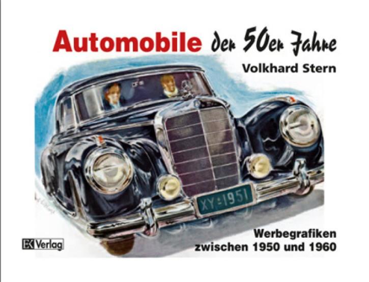 Automobile der 50er Jahre. Werbegrafiken zwischen 1950 und 1960. Volkhard Stern