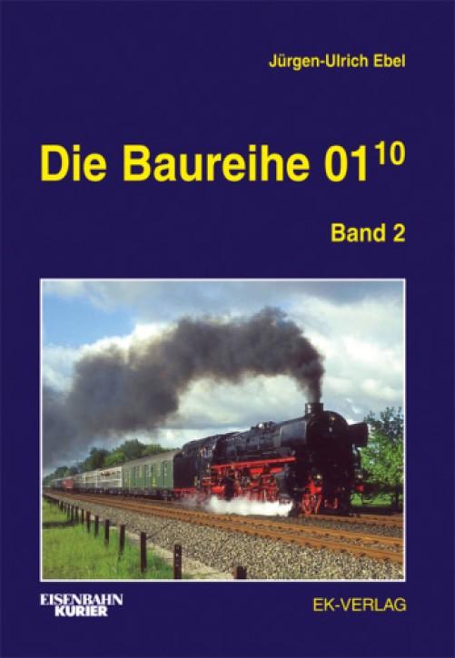 Die Baureihe 01.10 Band 2. Zwischen München und Westerland - Einsatzgeschichte 1940-1975. Jürgen-Ulrich Ebel