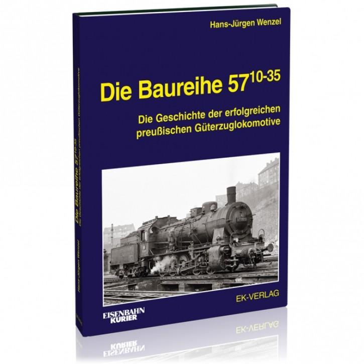 Die Baureihe 57.10-35. Die Geschichte der erfolgreichen preußischen Güterzuglokomotive. Hans-Jürgen Wenzel