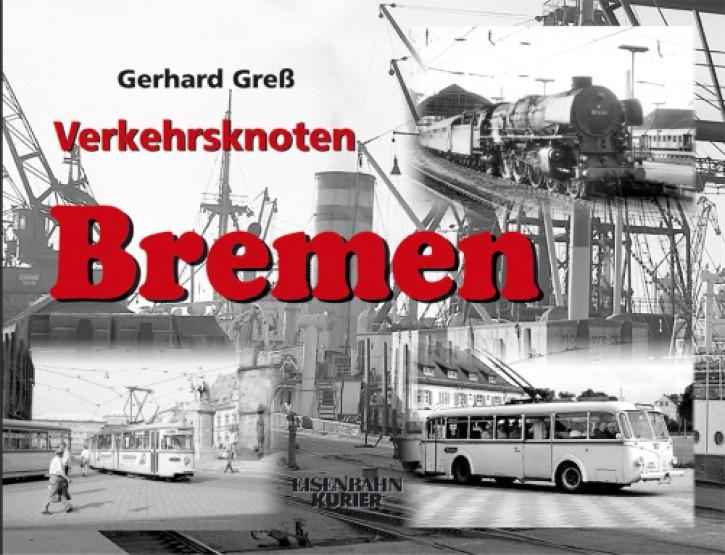 Verkehrsknoten Bremen. Gerhard Greß