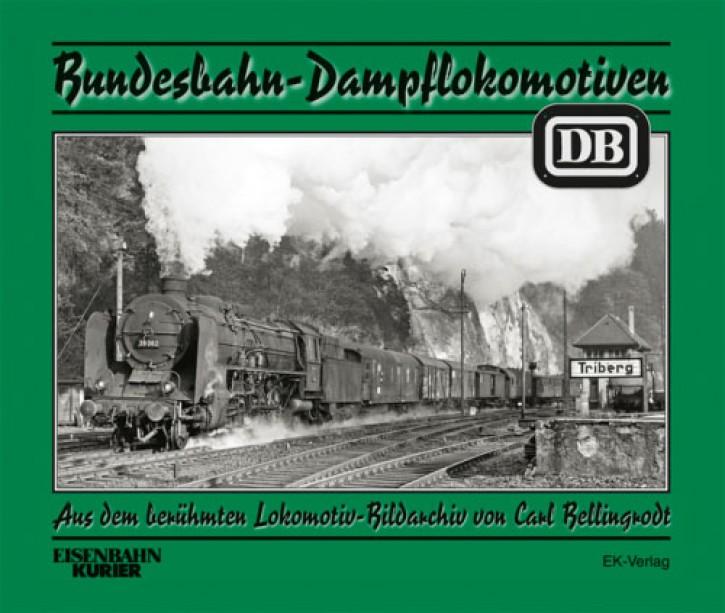 Bundesbahn-Dampflokomotiven. Aus dem berühmten Lokomotiv-Bildarchiv von Carl Bellingrodt