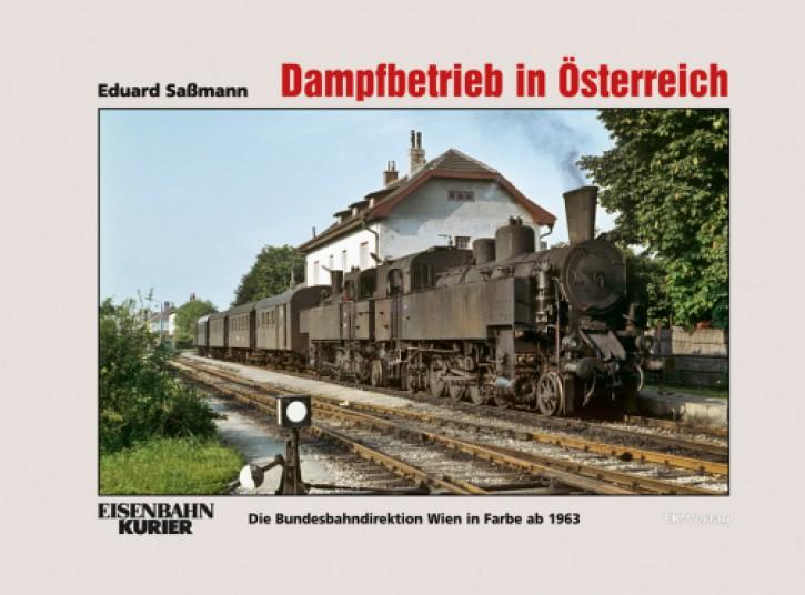 Dampfbetrieb in Österreich. Normal- und Schmalspur ab 1966. Eduard Saßmann