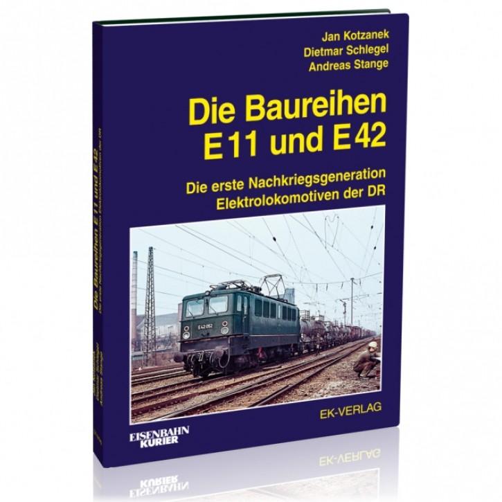 Die Baureihen E 11 und E 42. Die erste Nachkriegsgeneration Elektrolokomotiven der DR. Kotzanek, Schlegel, Stange