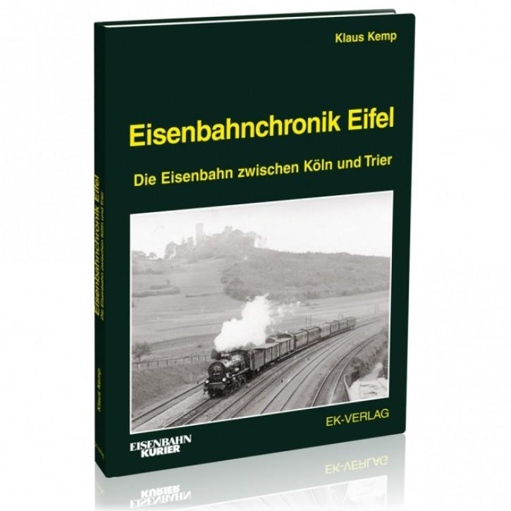 Eisenbahnchronik Eifel. Die Eisenbahn zwischen Köln und Trier Band 1. Klaus Kemp
