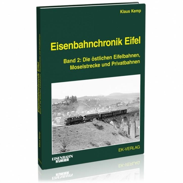 Eisenbahnchronik Eifel. Die Eisenbahn zwischen Köln und Trier Band 2. Klaus Kemp
