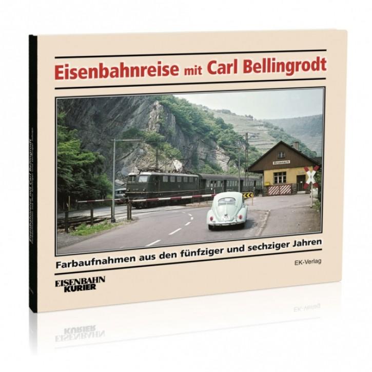 Eisenbahnreise mit Carl Bellingrodt. Farbaufnahmen aus den fünfziger und sechziger Jahren
