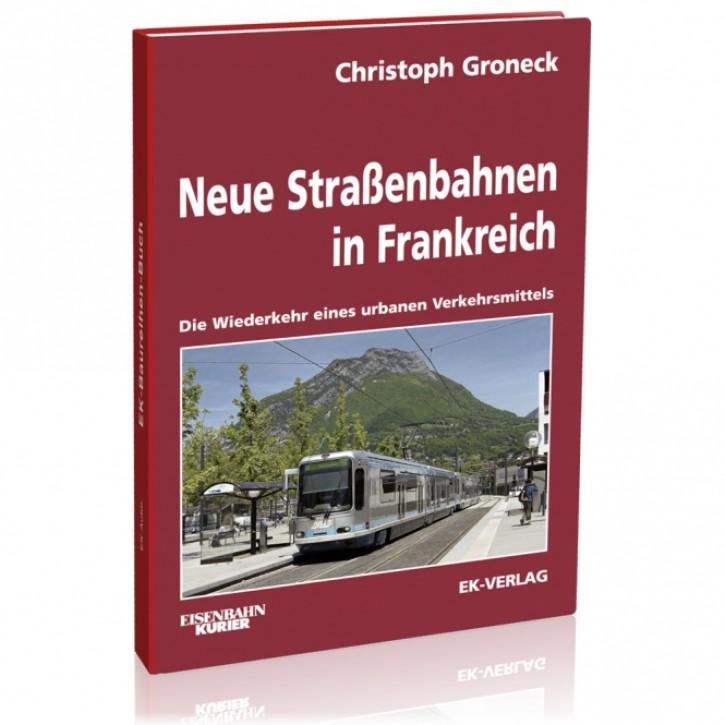 Neue Straßenbahnen in Frankreich. Christoph Groneck