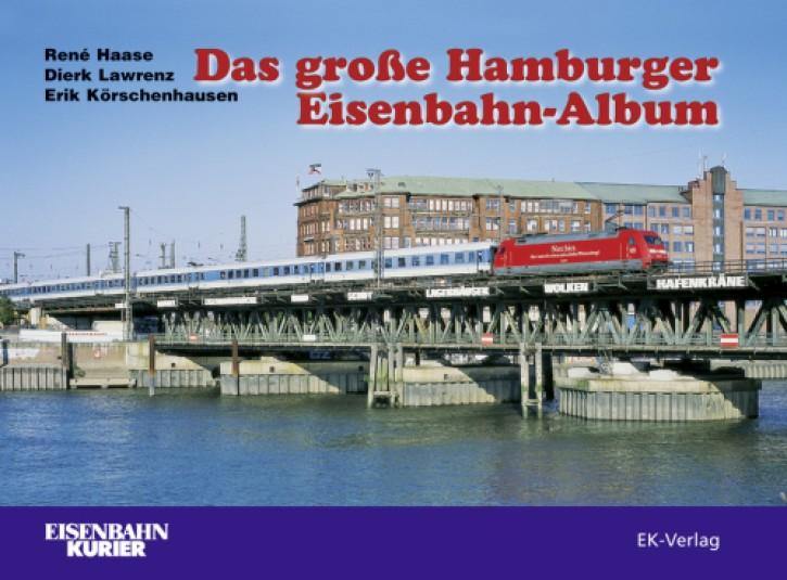 Das große Hamburger Eisenbahn-Album. Dierk Lawrenz