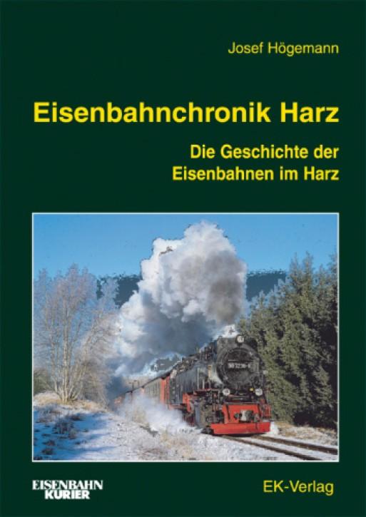 Eisenbahnchronik Harz. Josef Högemann