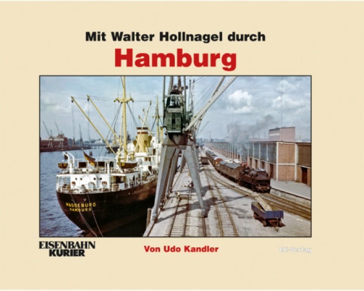 Mit Walter Hollnagel durch Hamburg. Udo Kandler