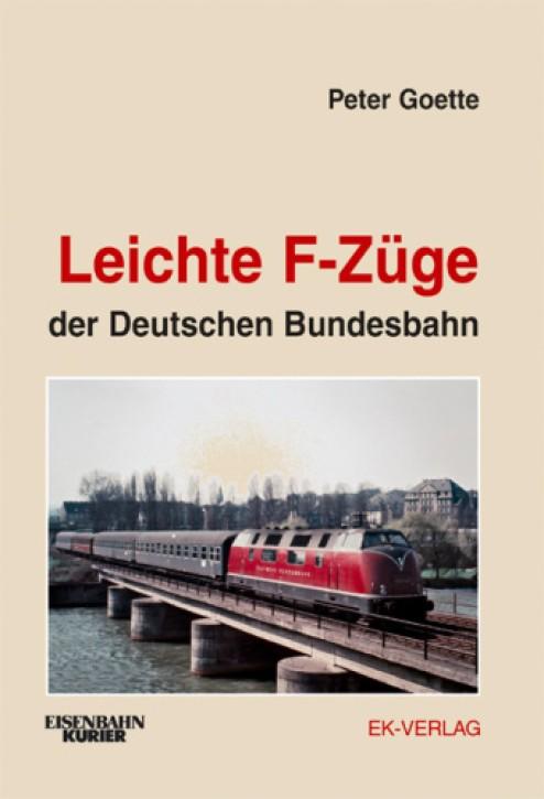 Leichte F-Züge der Deutschen Bundesbahn. Peter Goette