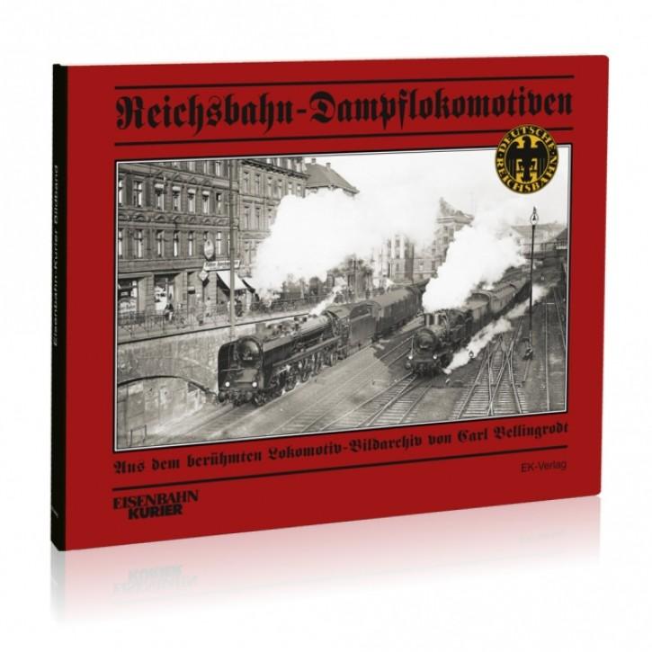 Reichsbahn-Dampflokomotiven. Aus dem berühmten Lokomotiv-Bildarchiv von Carl Bellingrodt