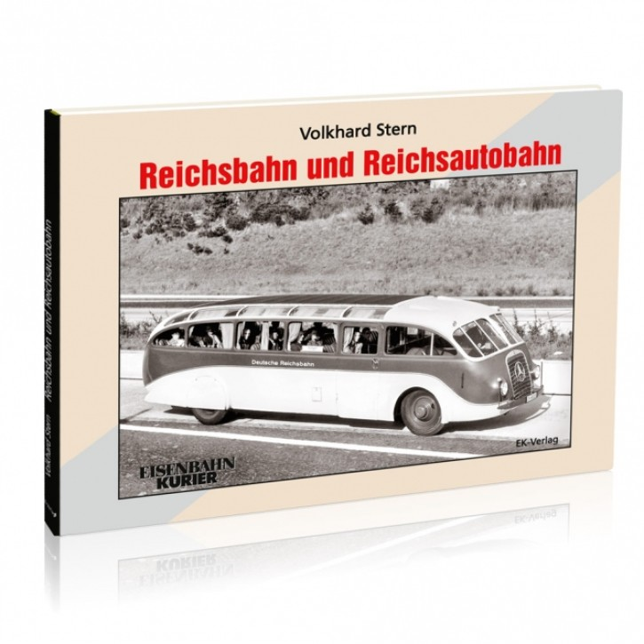 Reichsbahn und Reichsautobahn. Volkhard Stern