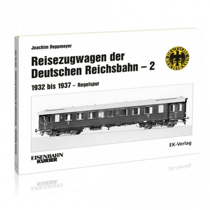 Reisezugwagen der Deutschen Reichsbahn Band 2. 1932 bis 1937 - Regelspur. Joachim Deppmeyer