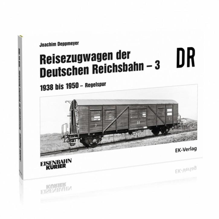Reisezugwagen der Deutschen Reichsbahn Band 3. 1938 bis 1951 - Regelspur. Joachim Deppmeyer