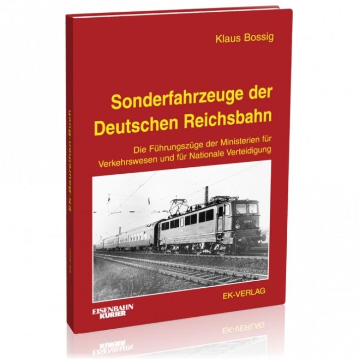 Sonderfahrzeuge der Deutschen Reichsbahn. Klaus Bossig